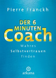 Pierre  Franckh - The Six-Minute Coach
