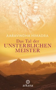 Aaravindha  Himadra - The Valley of the Immortal Masters