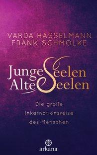 Varda  Hasselmann, Frank  Schmolke - Young Souls – Old Souls