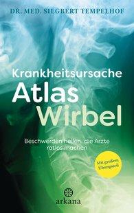 Dr. med. Siegbert  Tempelhof - Krankheitsursache Atlaswirbel