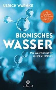 Ulrich  Warnke - Bionisches Wasser