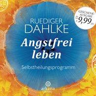 Ruediger  Dahlke - Angstfrei leben