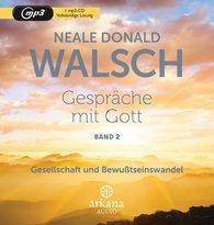 Neale Donald  Walsch - Gespräche mit Gott - Band 2