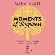 Maha  Alusi - Moments of Happiness