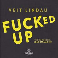 Veit  Lindau - Fucked up