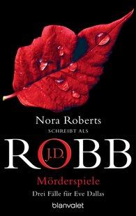 J.D.  Robb - Mörderspiele