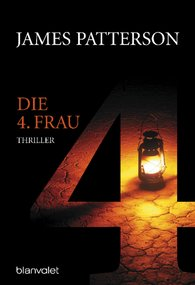 James  Patterson - Die 4. Frau - Women's Murder Club