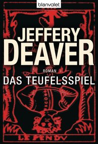 Jeffery  Deaver - Das Teufelsspiel