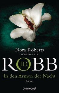 J.D.  Robb - In den Armen der Nacht