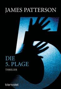 James  Patterson - Die 5. Plage - Women's Murder Club