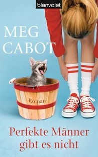 Meg  Cabot - Perfekte Männer gibt es nicht