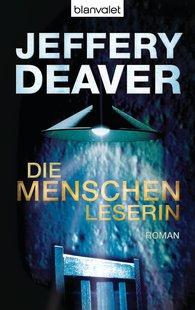 Jeffery  Deaver - Die Menschenleserin