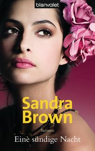 Sandra  Brown - Eine sündige Nacht