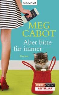 Meg  Cabot - Aber bitte für immer