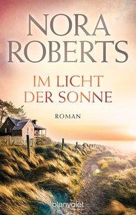 Nora  Roberts - Im Licht der Sonne