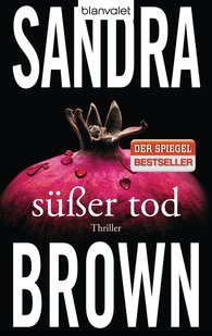 Sandra  Brown - Süßer Tod