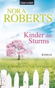 Nora  Roberts - Kinder des Sturms