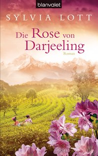 Sylvia  Lott - The Rose of Darjeeling