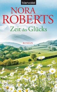 Nora  Roberts - Zeit des Glücks