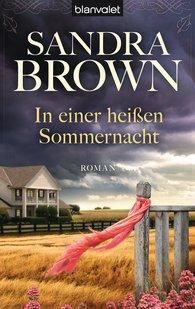 Sandra  Brown - In einer heißen Sommernacht