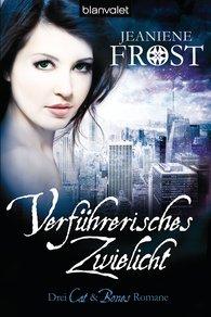 Jeaniene  Frost - Verführerisches Zwielicht