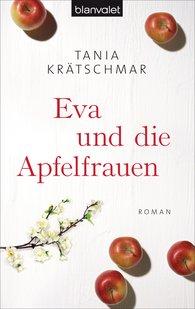 Tania  Krätschmar - Eve and the Apple Women