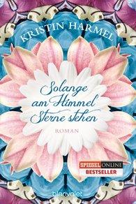 Kristin  Harmel - Solange am Himmel Sterne stehen