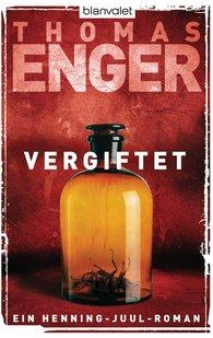 Thomas  Enger - Vergiftet