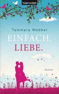 Tammara  Webber - Einfach. Liebe.