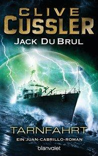 Clive  Cussler, Jack  DuBrul - Tarnfahrt