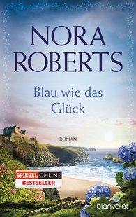 Nora  Roberts - Blau wie das Glück
