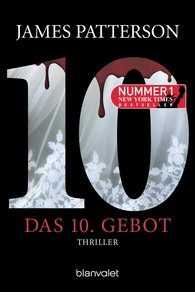 James  Patterson - Das 10. Gebot - Women's Murder Club