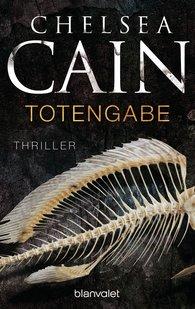 Chelsea  Cain - Totengabe