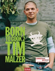 Tim  Mälzer - Born to Cook II