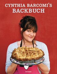 Cynthia  Barcomi - Cynthia Barcomi's Book of Baking