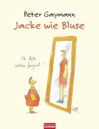 Peter  Gaymann - Jacket or Blouse, No Matter