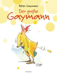 Peter  Gaymann - The Large Gaymann Collection