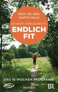 Prof. Dr. med. Martin  Halle - Finally Fit Step by Step