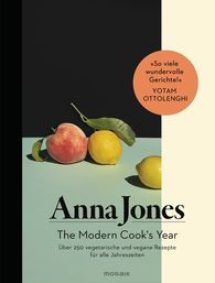 Anna  Jones - The Modern Cook's Year