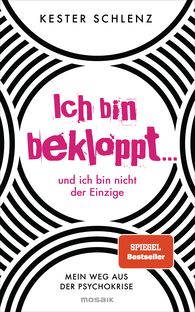 Kester  Schlenz - I'm Crazy … and I'm Not the Only One