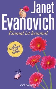 Janet  Evanovich - Einmal ist keinmal
