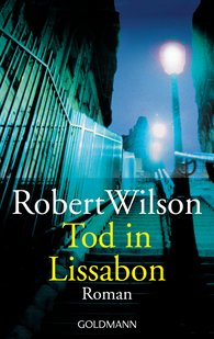 Robert  Wilson - Tod in Lissabon