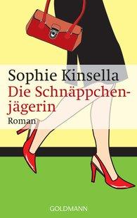Sophie  Kinsella - Die Schnäppchenjägerin