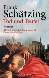 Frank  Schätzing - Tod und Teufel
