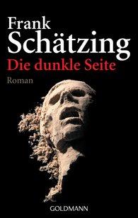 Frank  Schätzing - Die dunkle Seite