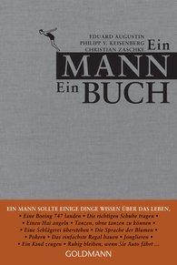 Eduard  Augustin  (Hrsg.), Philipp von Keisenberg  (Hrsg.), Christian  Zaschke  (Hrsg.) - Ein Mann ein Buch
