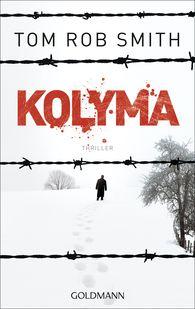 Tom Rob  Smith - Kolyma