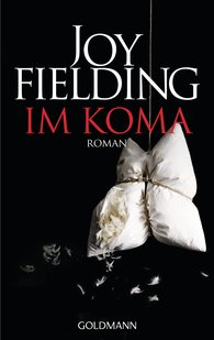 Joy  Fielding - Im Koma