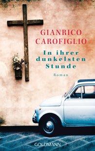 Gianrico  Carofiglio - In ihrer dunkelsten Stunde