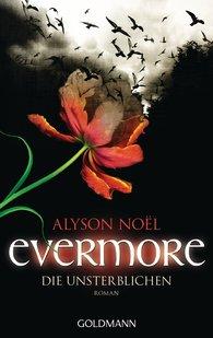 Alyson  Noël - Evermore 1 - Die Unsterblichen